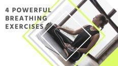 4 Yogi Breathing Exercises