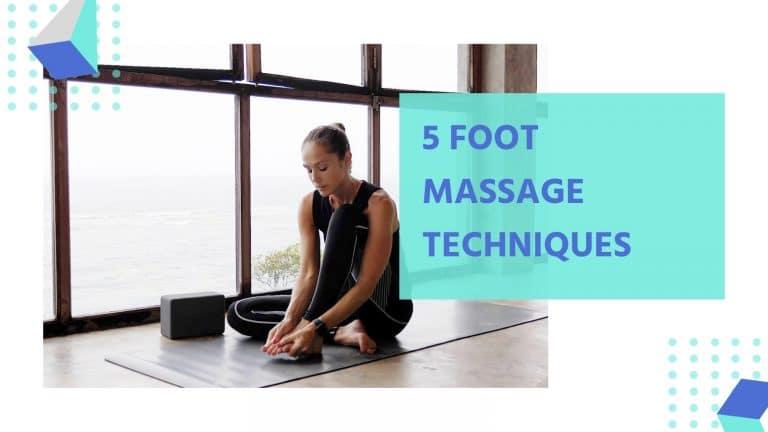 Self Foot Massage Techniques