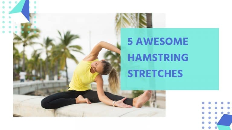 5 Yoga Hamstring Stretches